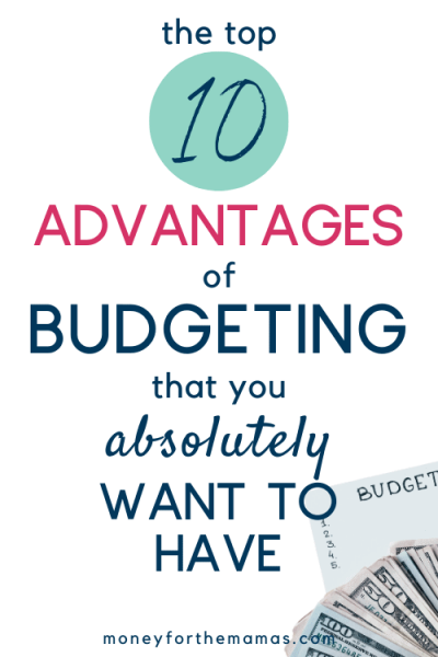 10 advantages of budgeting that you absolutely want to have
