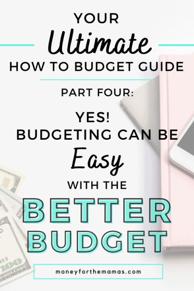 Budgeting can be easy with the better budget