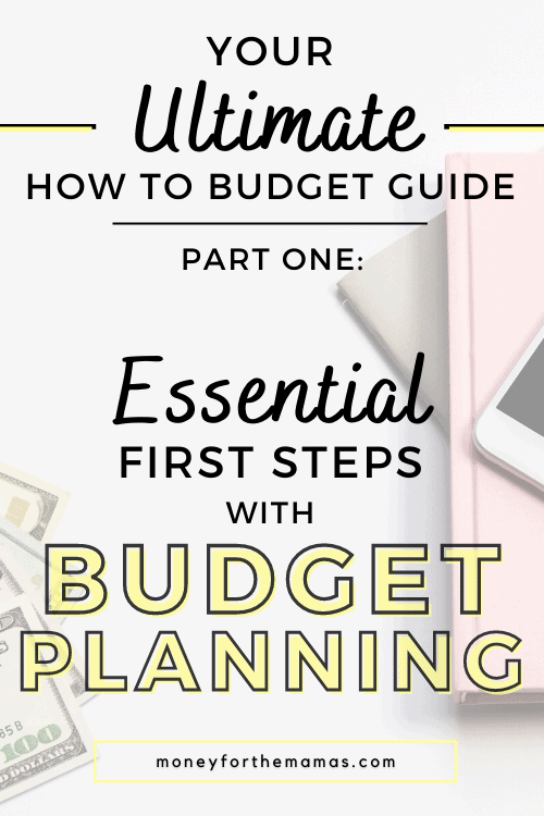 first steps with budget planning