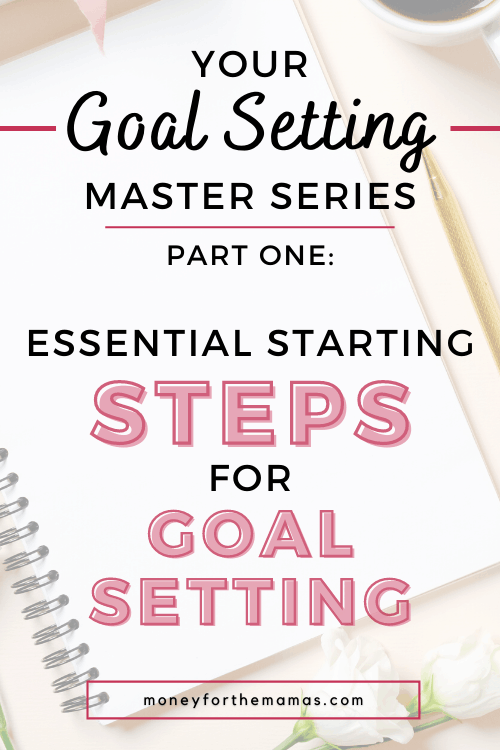 the essential steps for goal setting