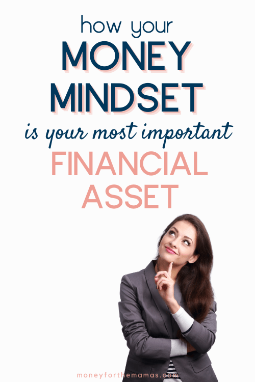 your money mindset is your most important financial asset