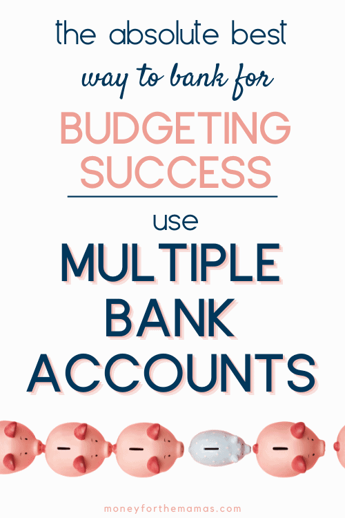 how to use multiple bank accounts for budgeting success