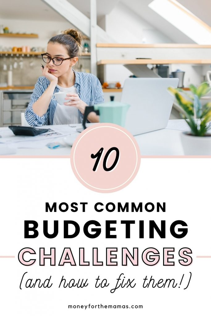 common budgeting challenges
