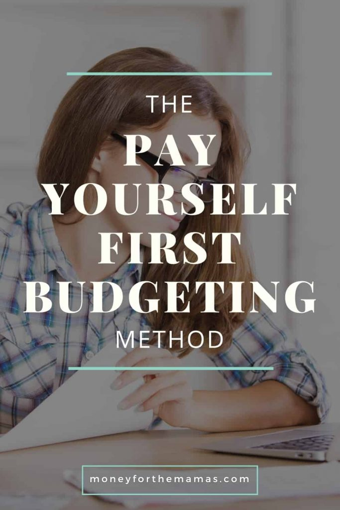 the pay yourself first budgeting method
