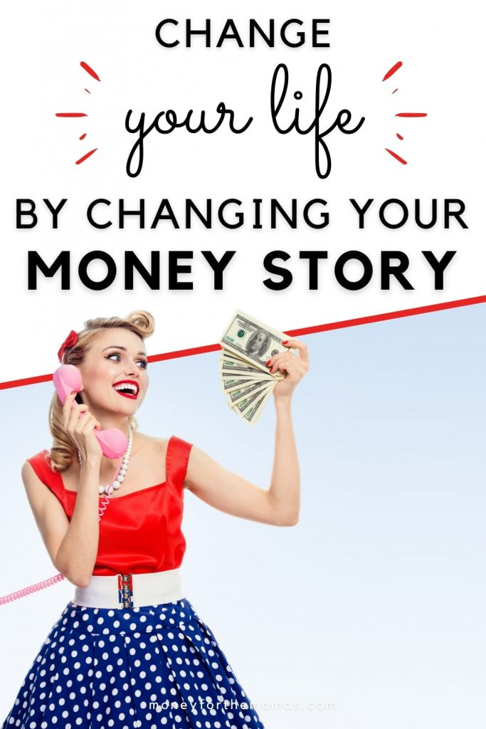 changing your money story