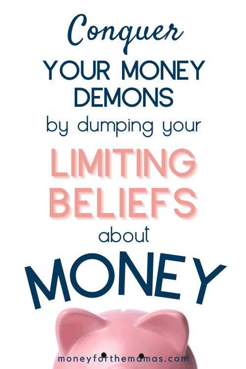 conquer your limiting beliefs about money