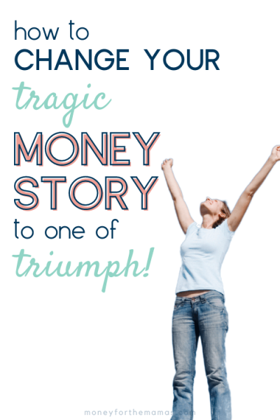 how to change your money story