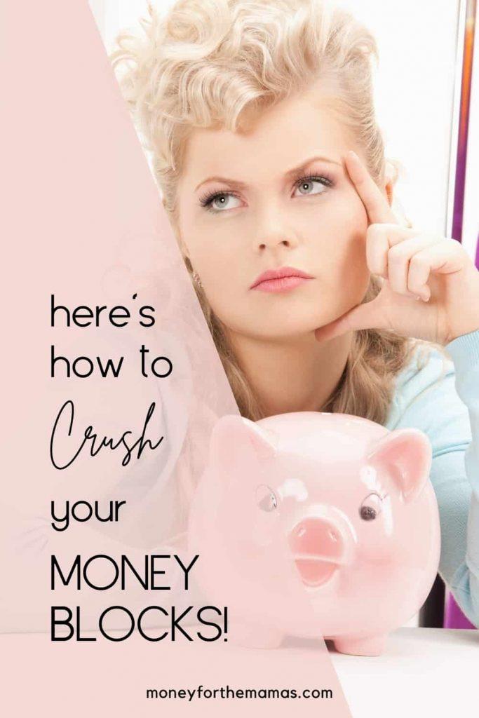 how to crush your money blocks