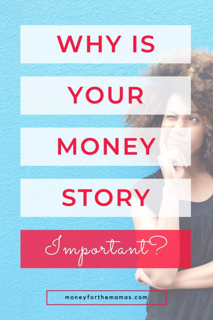 why your money story important
