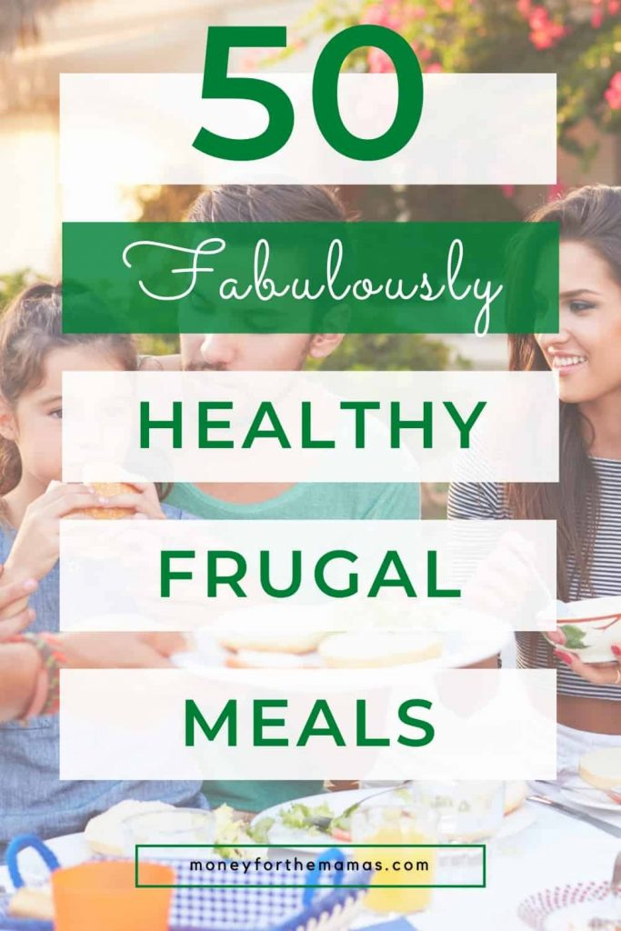 50 fabulously healthy frugal meals