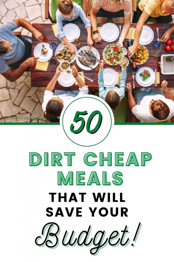 50 dirt cheap meals to save your budget