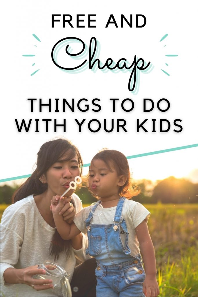 free and cheap things to with your kids