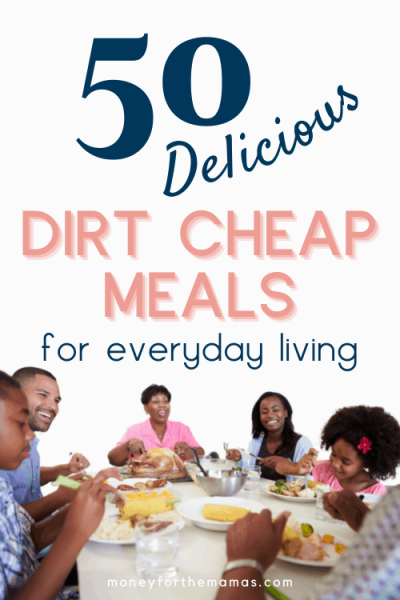 50 delicious dirt cheap meals