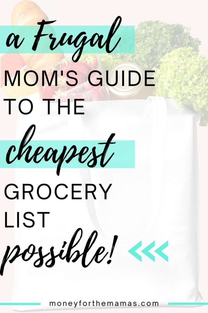 a frugal Mom's guide to the cheapest grocery list