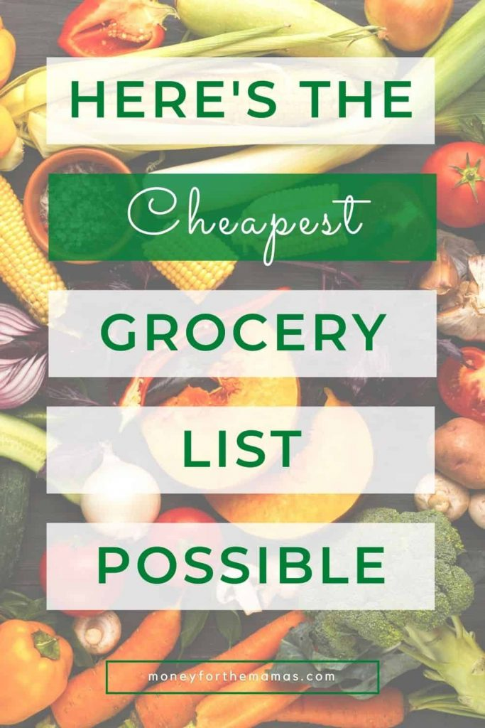 here's the cheapest grocery list
