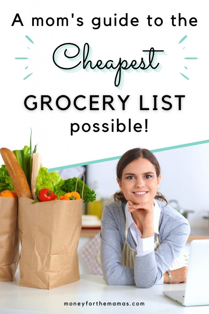 a mom's guide to the cheapest grocery list possible