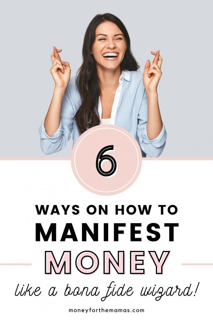 6 ways on how to manifest money