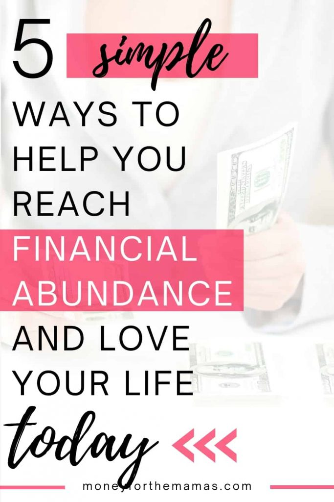 5 ways to help you reach financial abundance