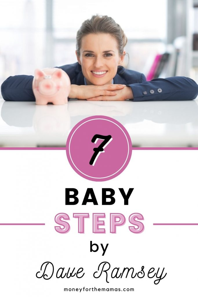 7 baby steps by dave ramsey