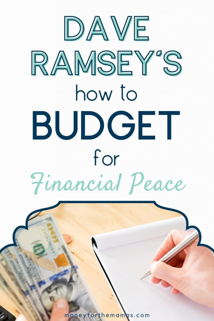 Dave Ramsey's how to budget method
