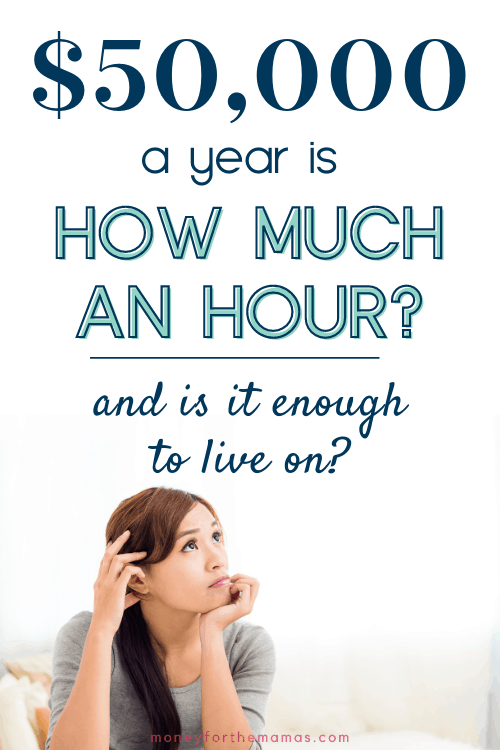 $50,000 a year is how much an hour