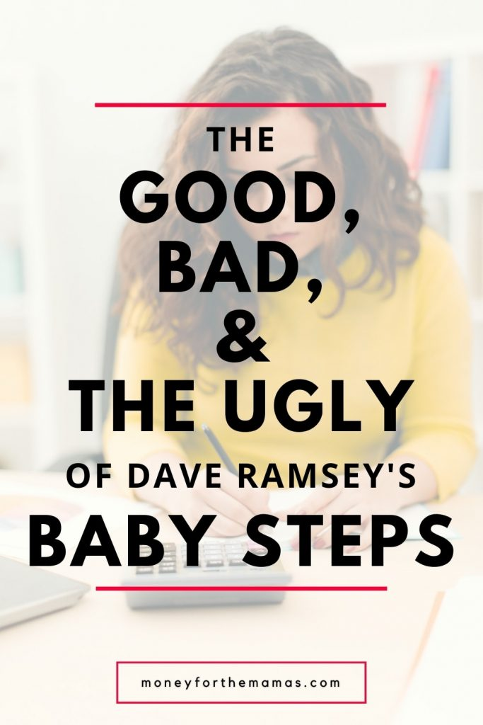 the good, bad & ugly of dave ramsey's baby steps