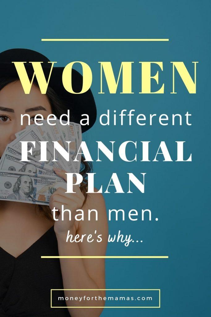 women need a different financial plan than men